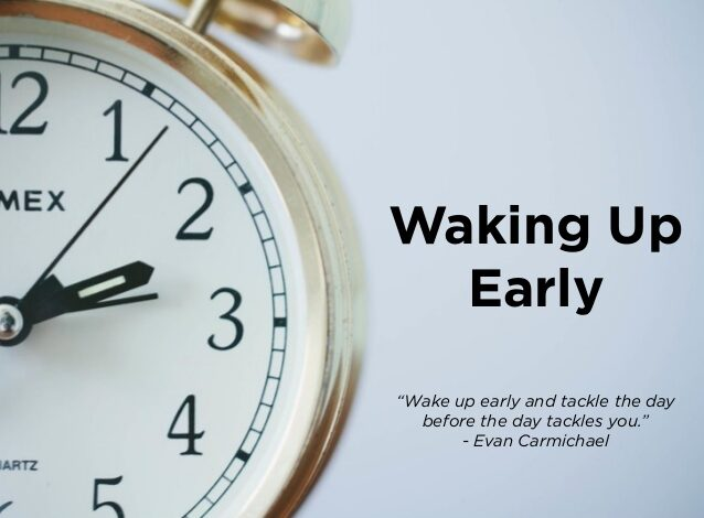 How to Wake up Early in the Morning?
